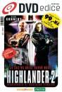 DVDedice magazín: HIGHLANDER 2